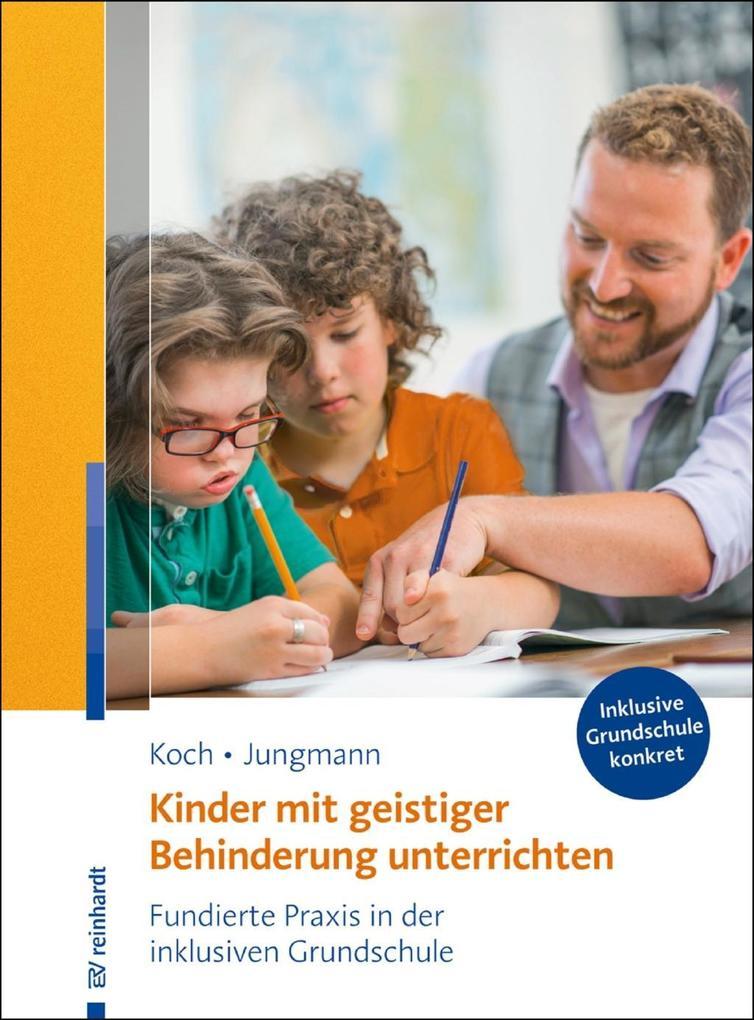 Kinder mit geistiger Behinderung unterrichten als eBook epub