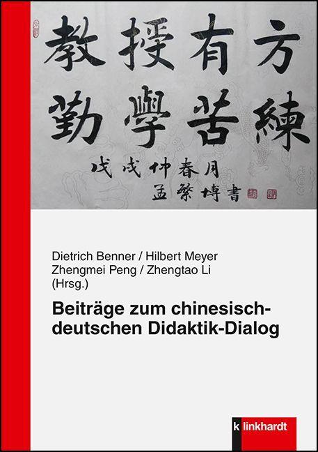 Beiträge zum chinesisch-deutschen Didaktik-Dialog als Buch (kartoniert)