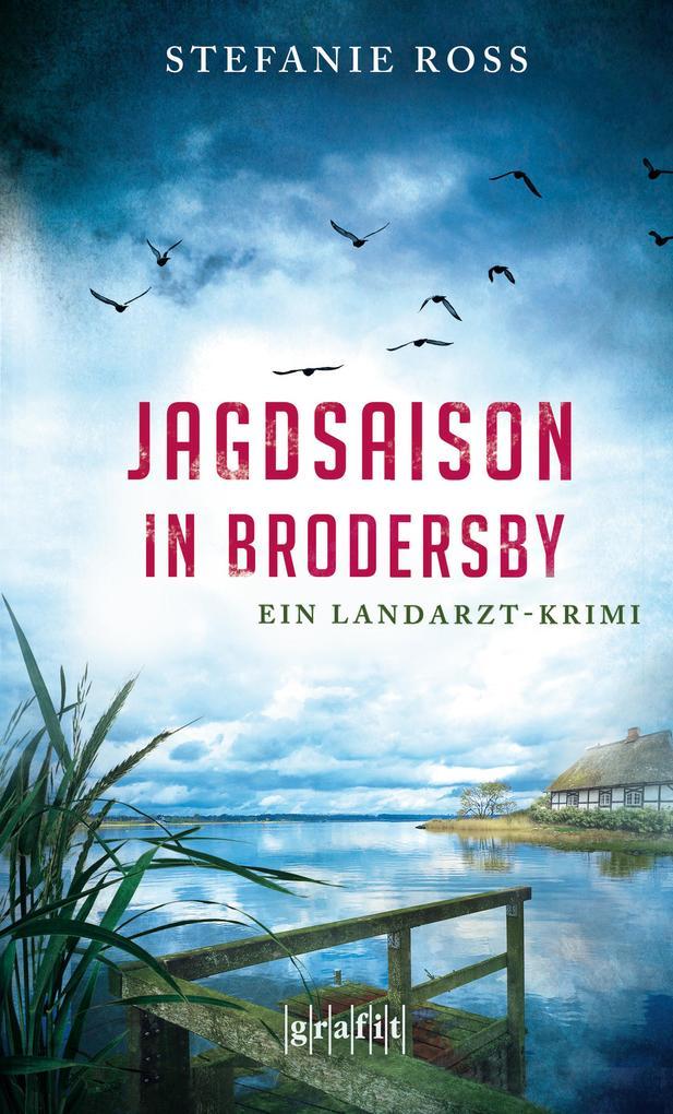 Jagdsaison in Brodersby als eBook epub