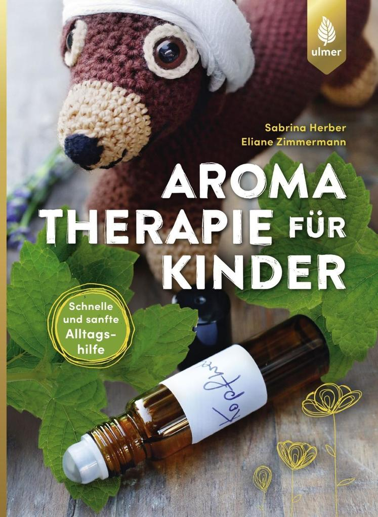 Aromatherapie für Kinder als Buch (kartoniert)