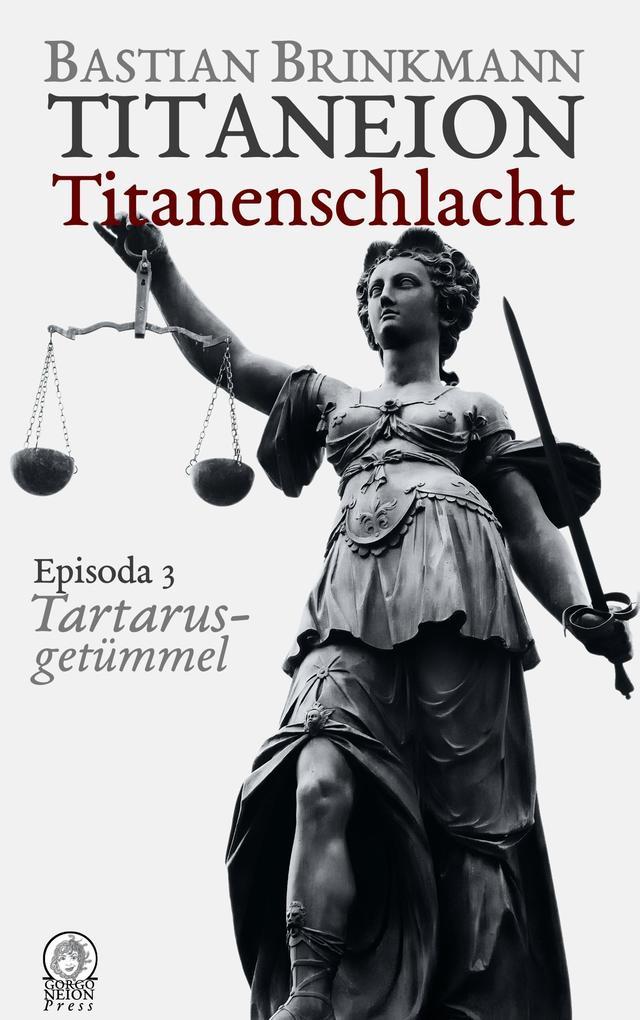 Titaneion Titanenschlacht - Episoda 3: Tartarusgetümmel als Buch (kartoniert)