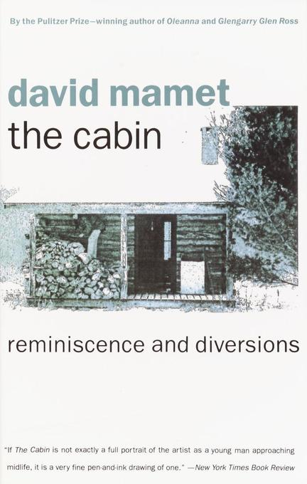 The Cabin: Reminiscence and Diversions als Taschenbuch