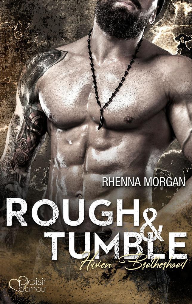Haven Brotherhood: Rough & Tumble als eBook epub