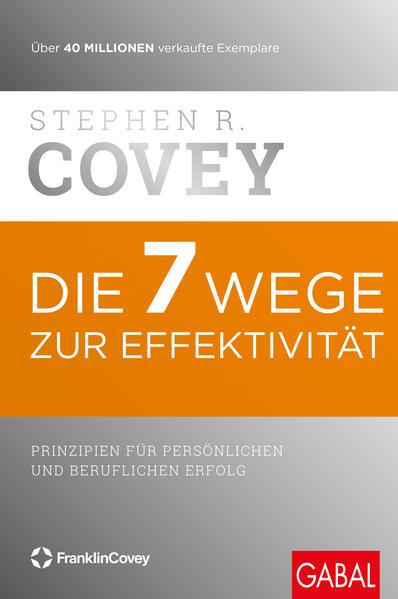 Die 7 Wege zur Effektivität als Buch (gebunden)
