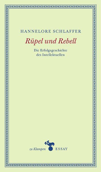 Rüpel und Rebell als Buch (gebunden)