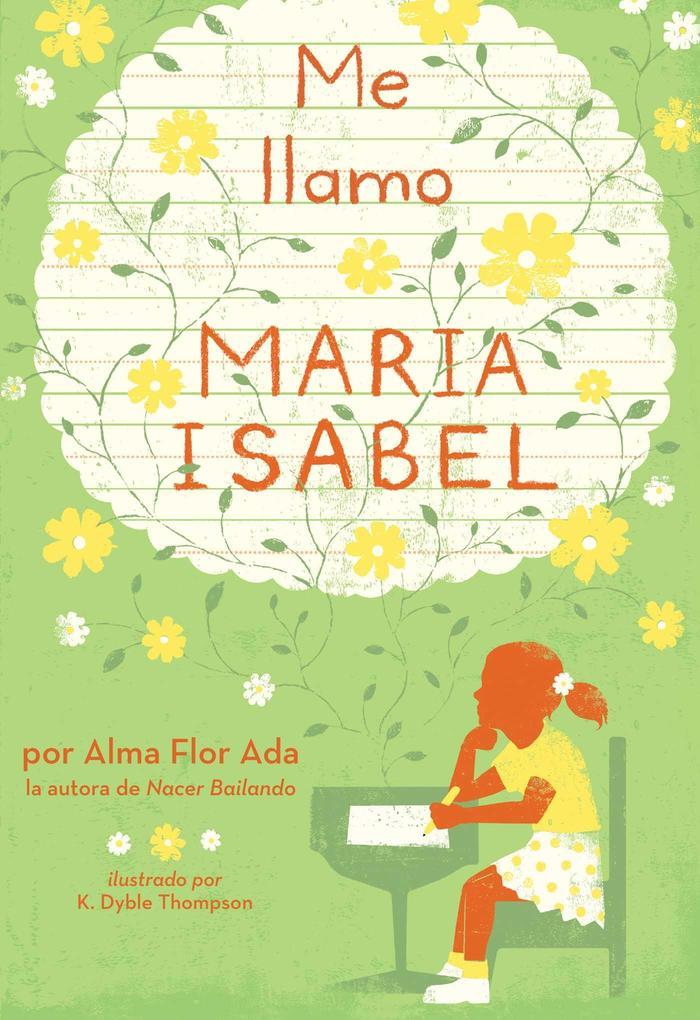 Me Llamo Maria Isabel (My Name Is Maria Isabel) als Buch (gebunden)