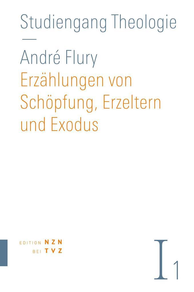 Erzählungen von Schöpfung, Erzeltern und Exodus als Buch (kartoniert)