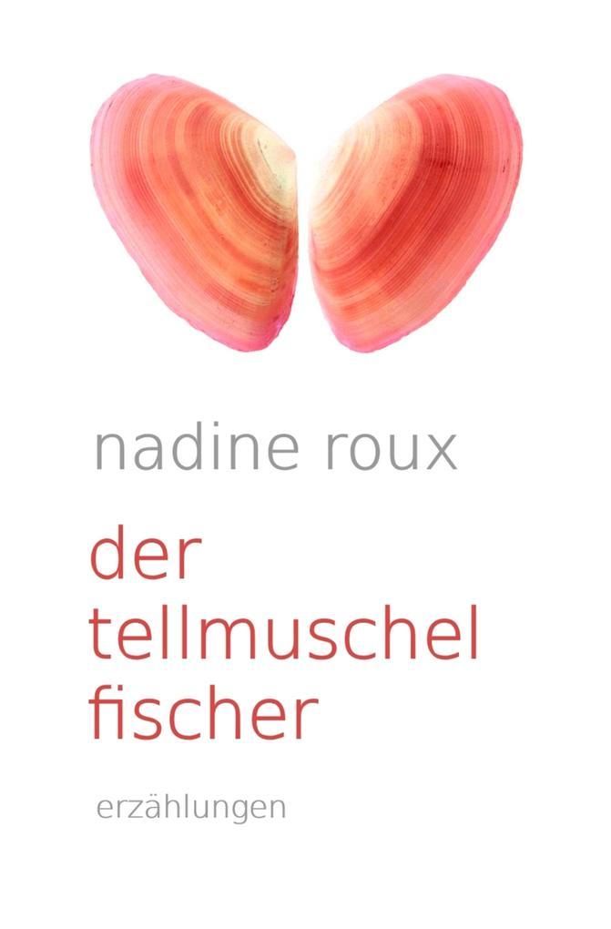 Der Tellmuschelfischer als eBook epub