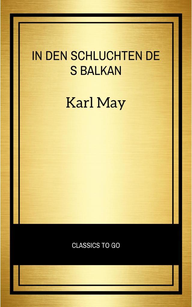 In den Schluchten des Balkan als eBook epub