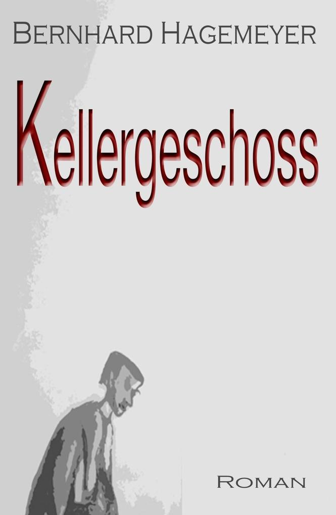 Kellergeschoss als eBook epub