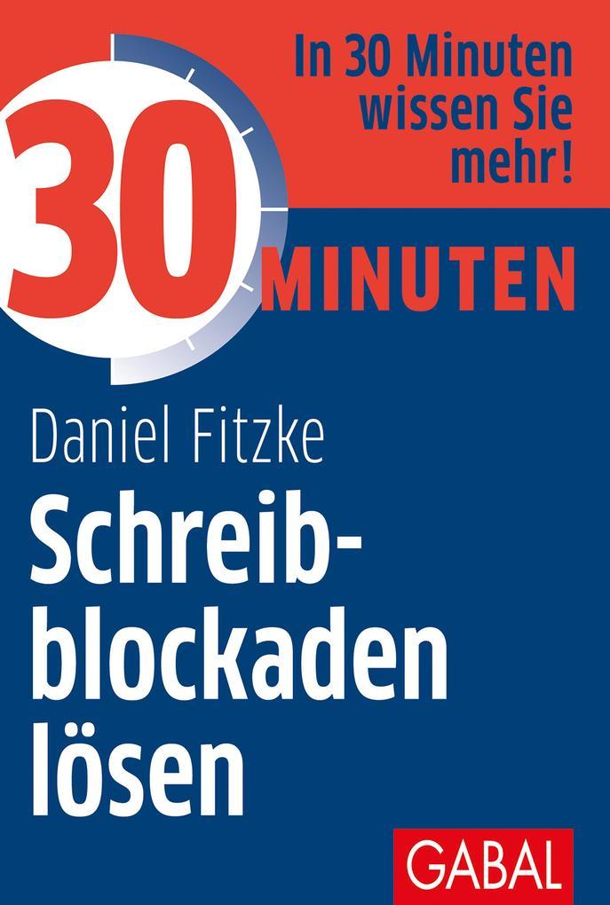 30 Minuten Schreibblockaden lösen als eBook epub