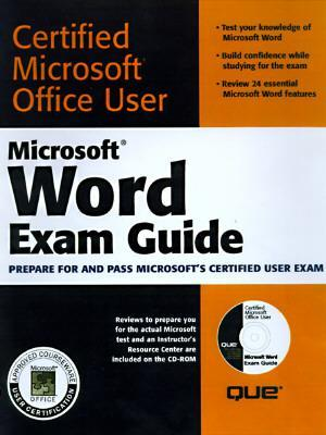 Microsoft Word Exam Guide [With CDROM Containing Study Examples & Slide...] als Taschenbuch