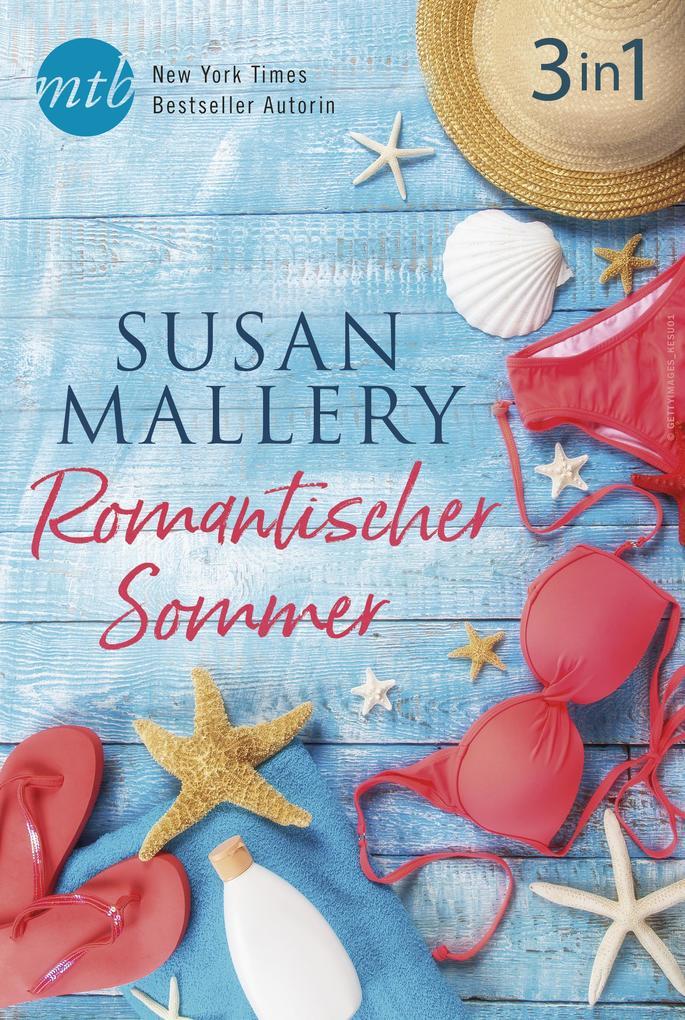 Romantischer Sommer mit Susan Mallery (3in1) als eBook epub