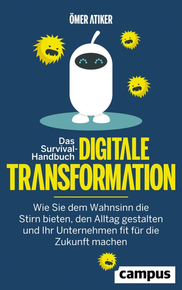 Das Survival-Handbuch digitale Transformation als eBook epub