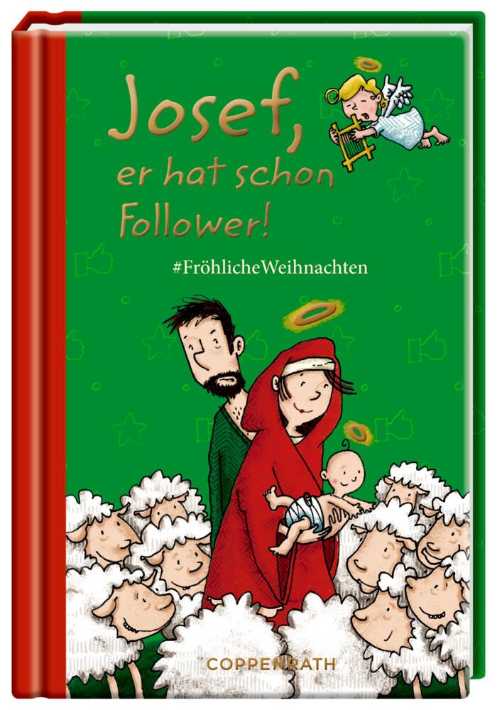 Josef, er hat schon Follower! als Buch (gebunden)