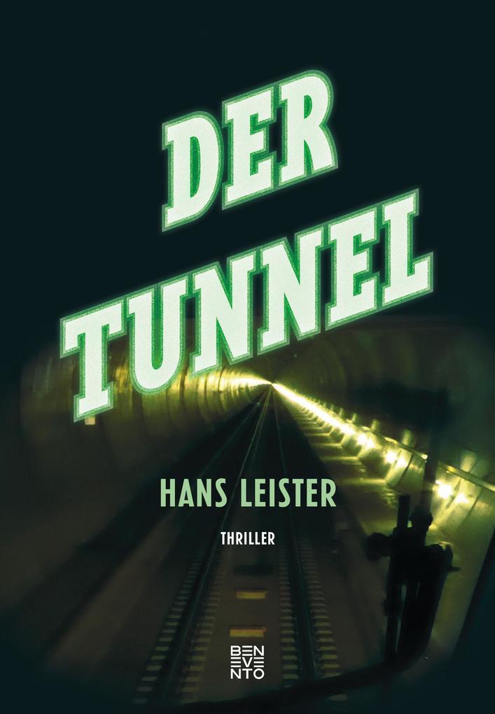 Der Tunnel als Buch (gebunden)