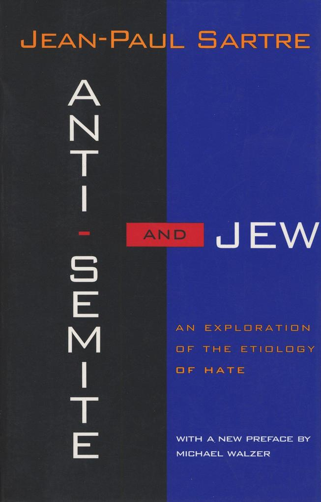 Anti-Semite and Jew: An Exploration of the Etiology of Hate (Revised) als Taschenbuch