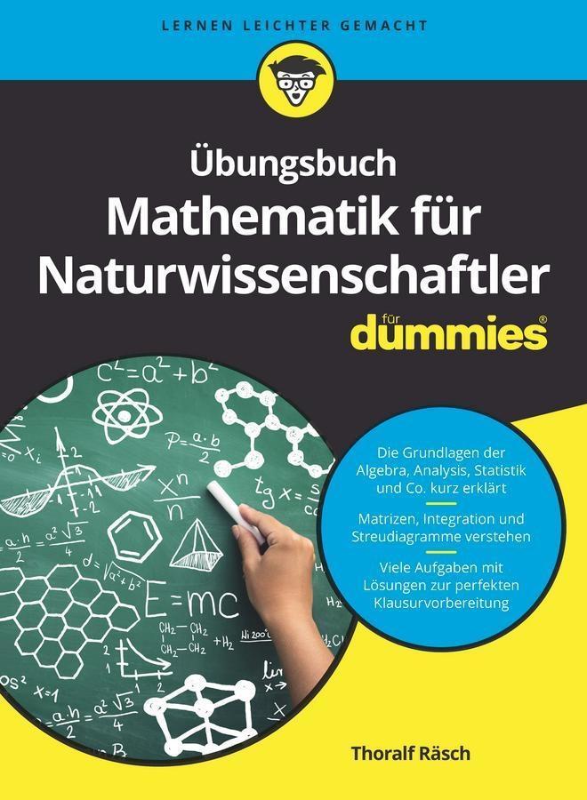 Übungsbuch Mathematik für Naturwissenschaftler für Dummies als eBook epub