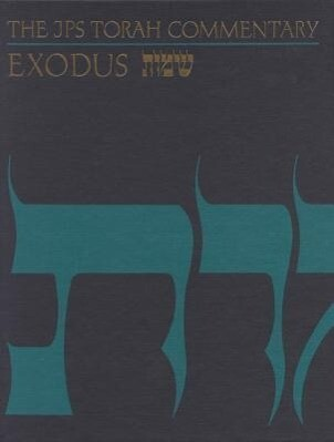 The JPS Torah Commentary: Exodus als Buch (gebunden)