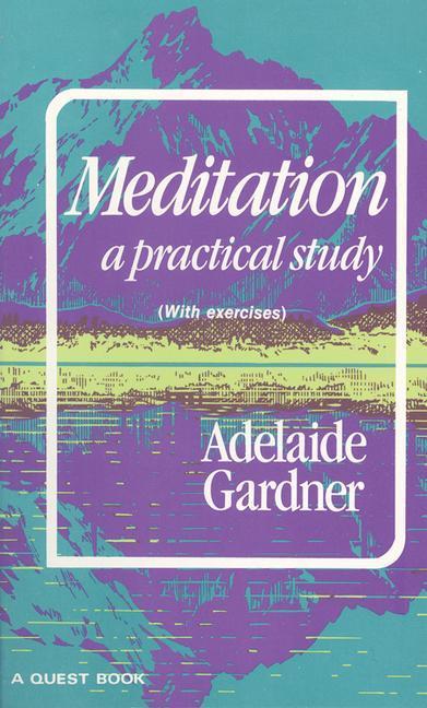 Meditation: A Practical Study als Taschenbuch