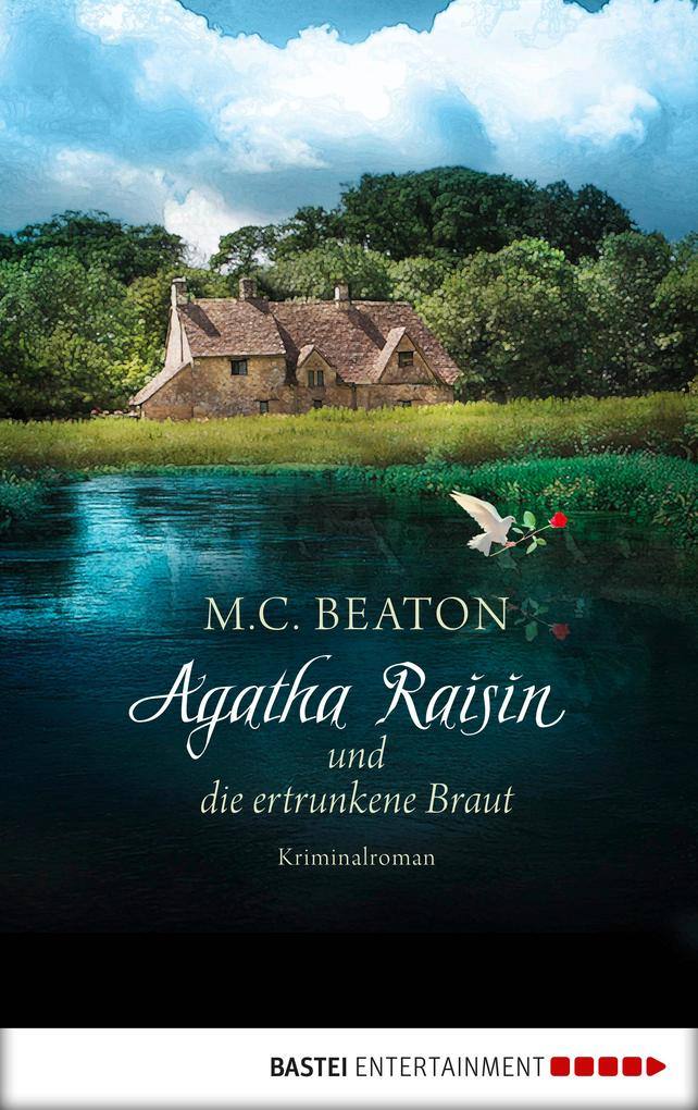 Agatha Raisin und die ertrunkene Braut als eBook epub