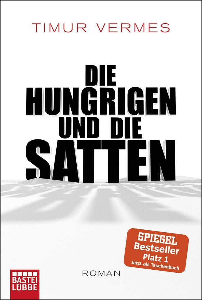 Die Hungrigen und die Satten als eBook epub