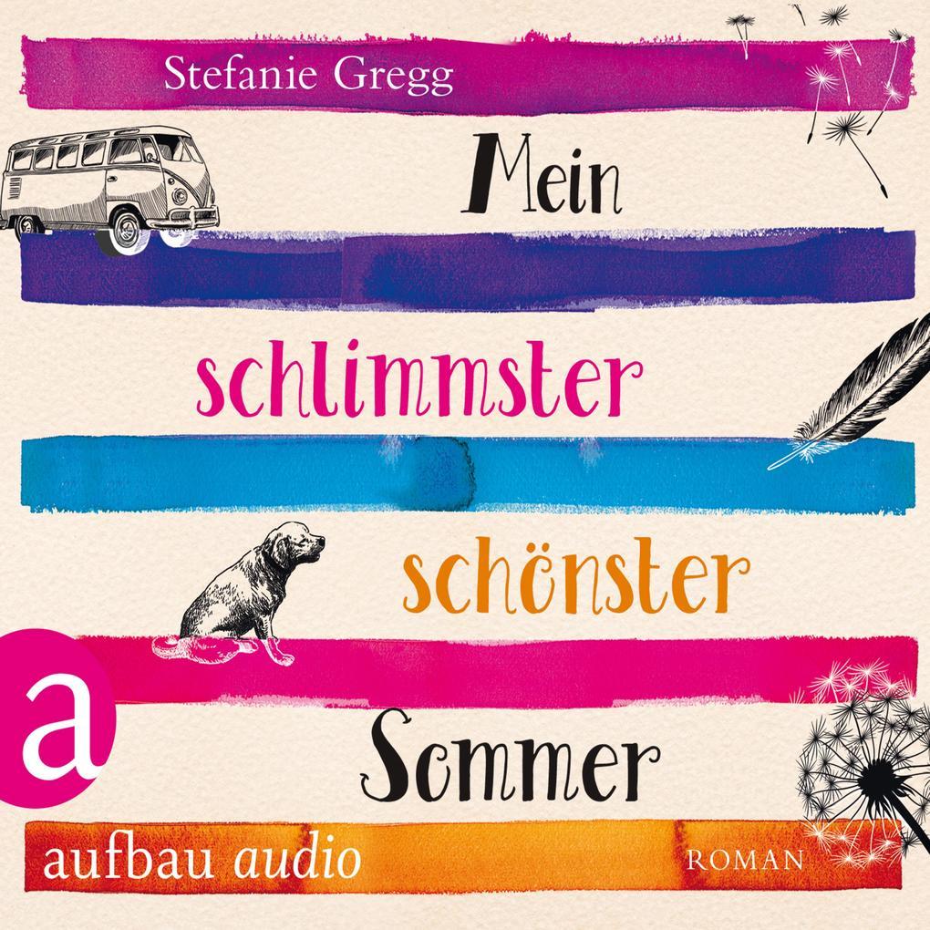 Mein schlimmster schönster Sommer (Ungekürzt) als Hörbuch Download