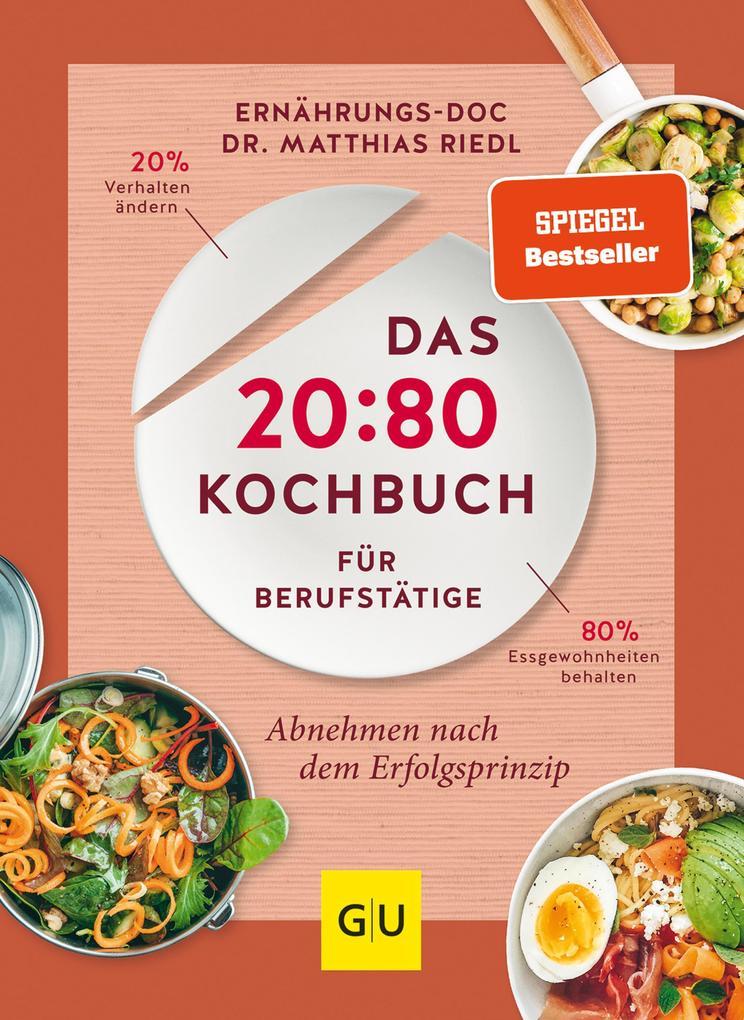 Das 20:80-Kochbuch für Berufstätige als eBook epub