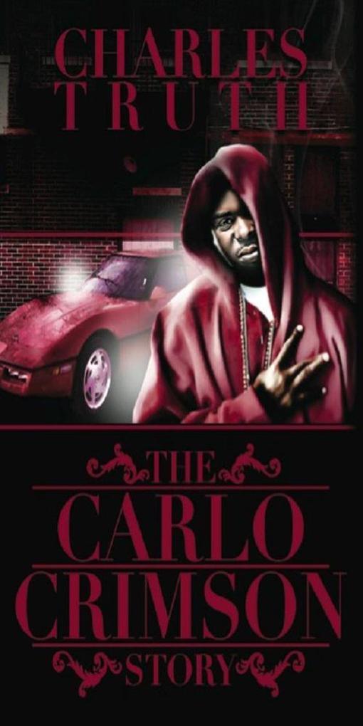 The Carlo Crimson Story als eBook epub