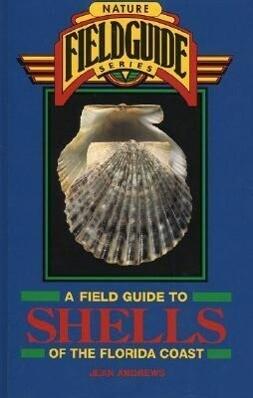 Field Guide to Shells of the Florida Coast als Buch (gebunden)