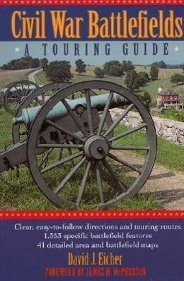 Civil War Battlefields: A Touring Guide als Taschenbuch