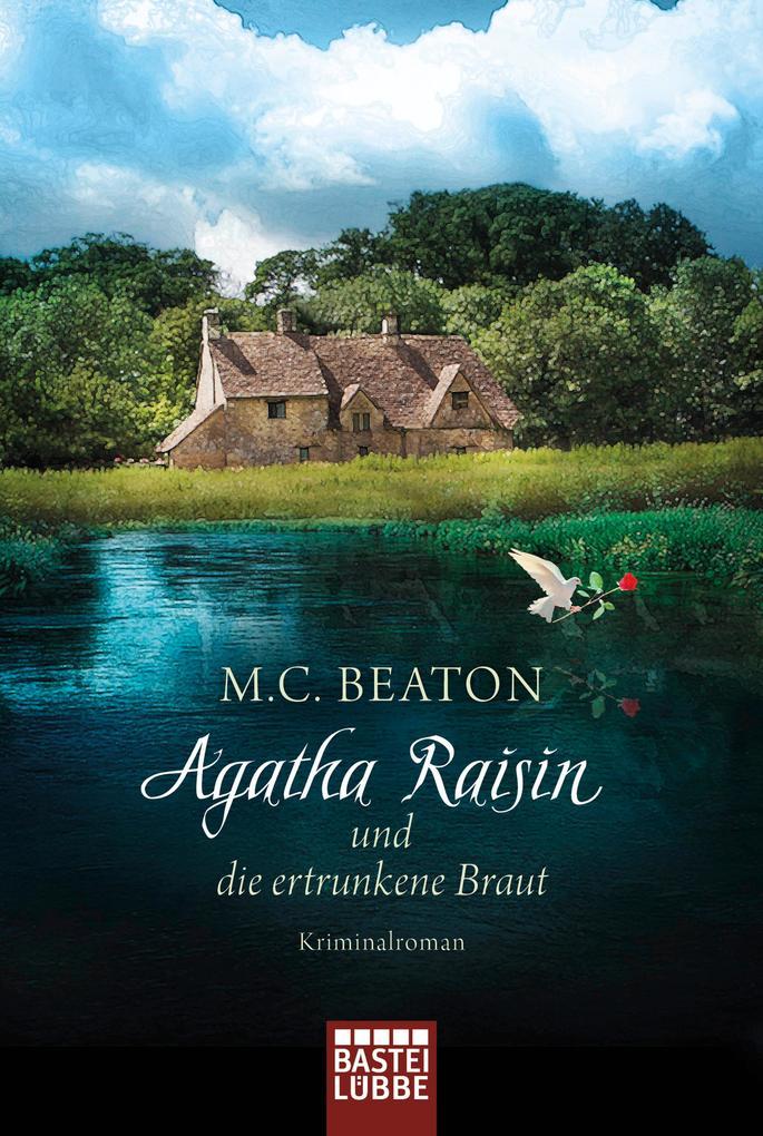 Agatha Raisin und die ertrunkene Braut als Taschenbuch
