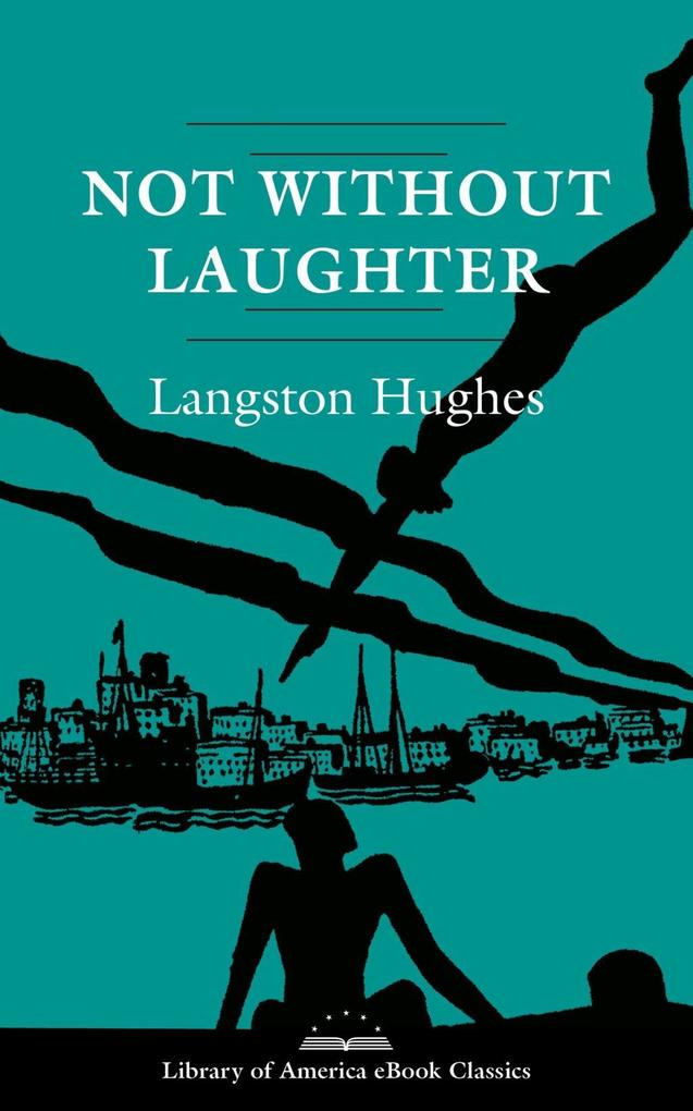 Not Without Laughter: A Novel als eBook epub