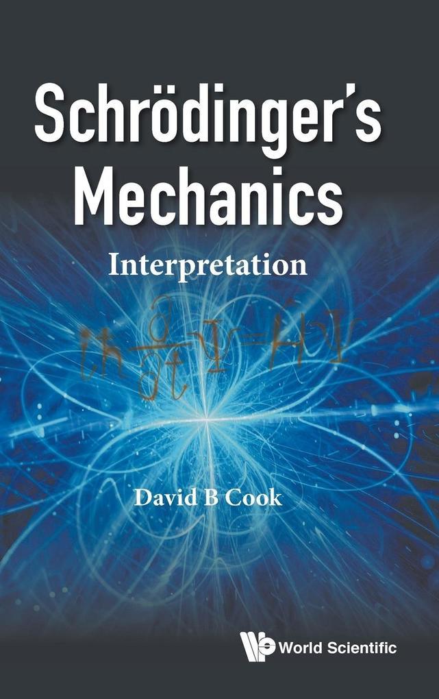 Schrödinger's Mechanics als Buch (gebunden)