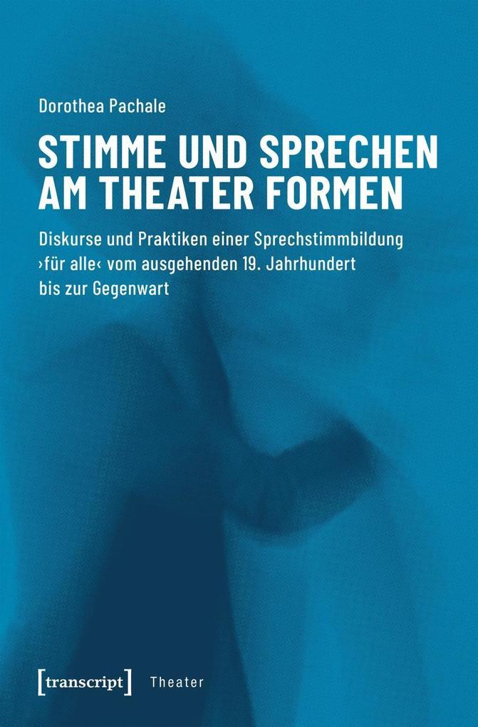 Stimme und Sprechen am Theater formen als Buch (kartoniert)