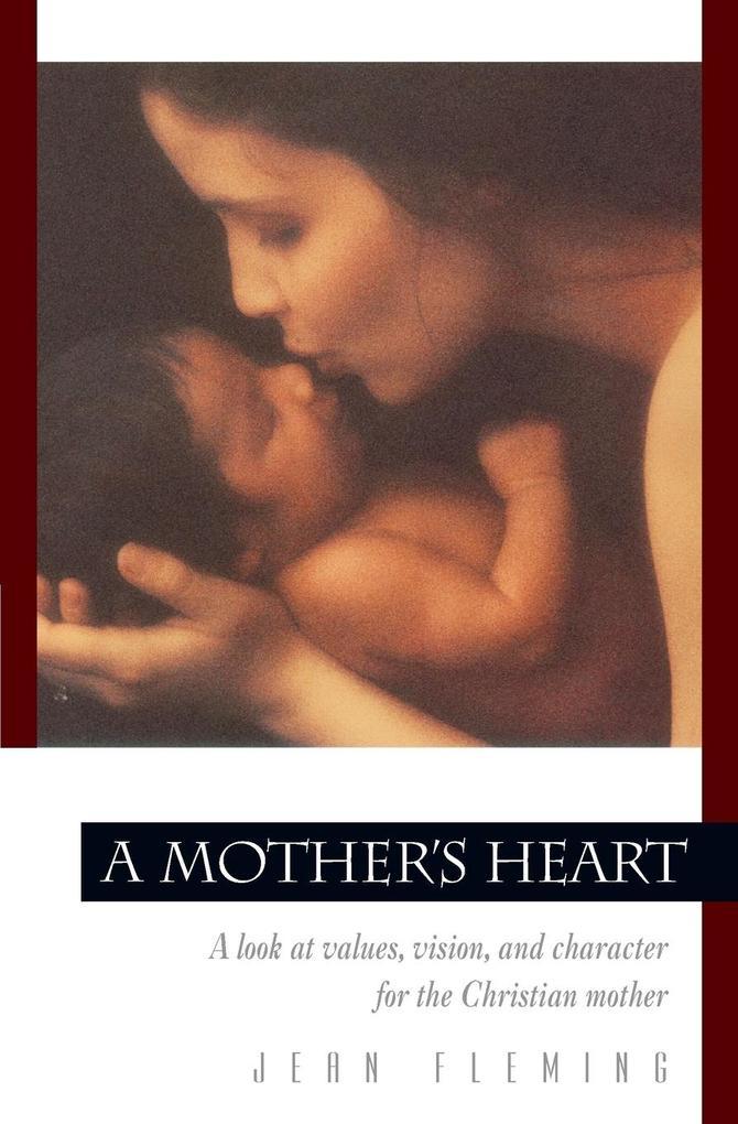 A Mother's Heart als Buch (kartoniert)
