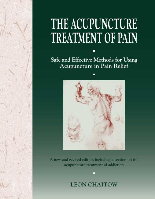 The Acupuncture Treatment of Pain als Taschenbuch