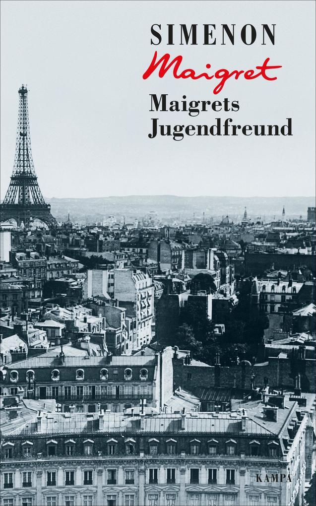 Maigrets Jugendfreund als Buch (gebunden)
