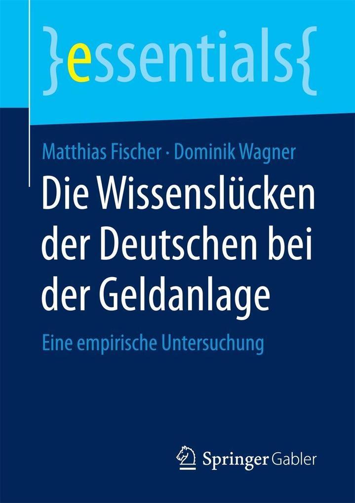 Die Wissenslücken der Deutschen bei der Geldanlage als eBook pdf