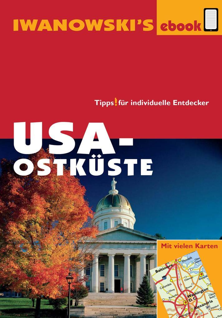 USA-Ostküste - Reiseführer von Iwanowski als eBook