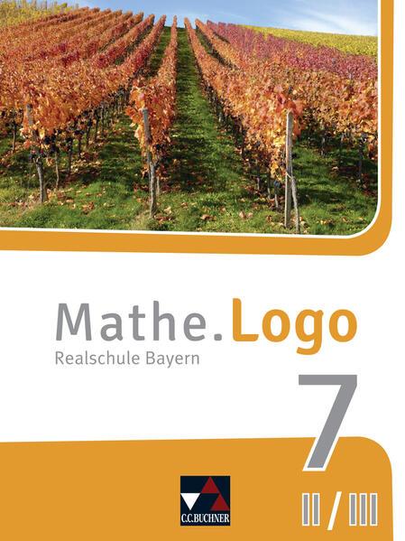 Mathe.Logo Bayern 7 II/III - neu als Buch (gebunden)