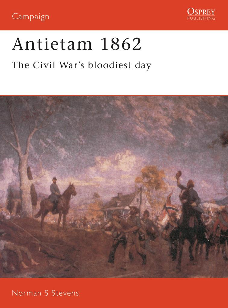 Antietam 1862: The Civil War's Bloodiest Day als Taschenbuch