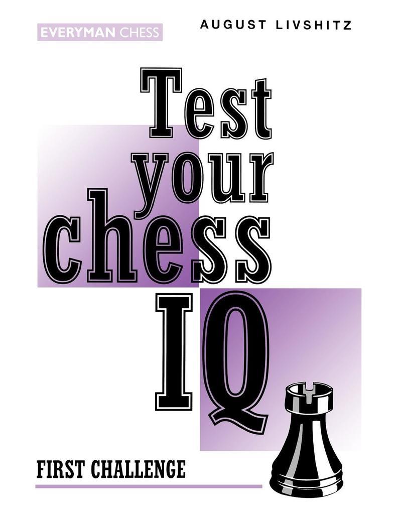 Test Your Chess IQ als Taschenbuch