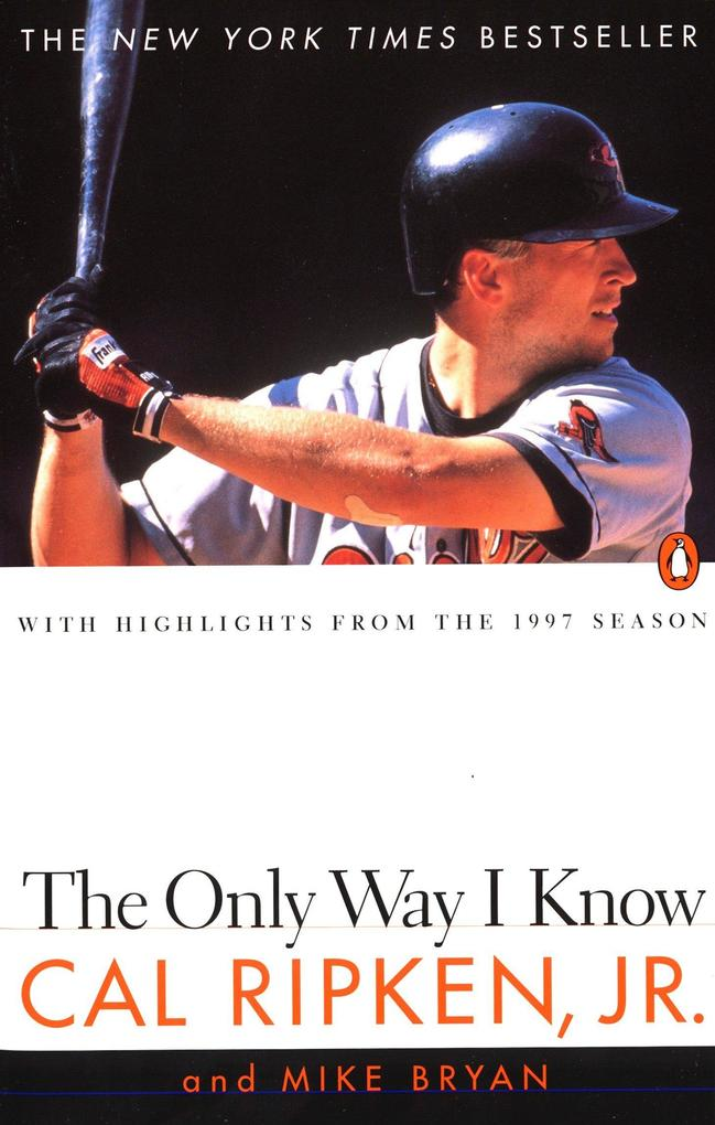The Only Way I Know: With Highlights from the 1997 Season als Taschenbuch