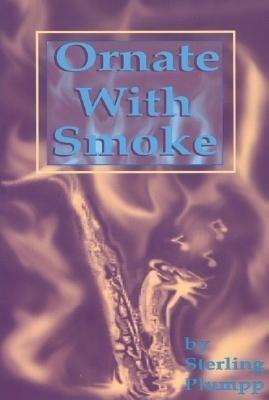 Ornate with Smoke als Taschenbuch