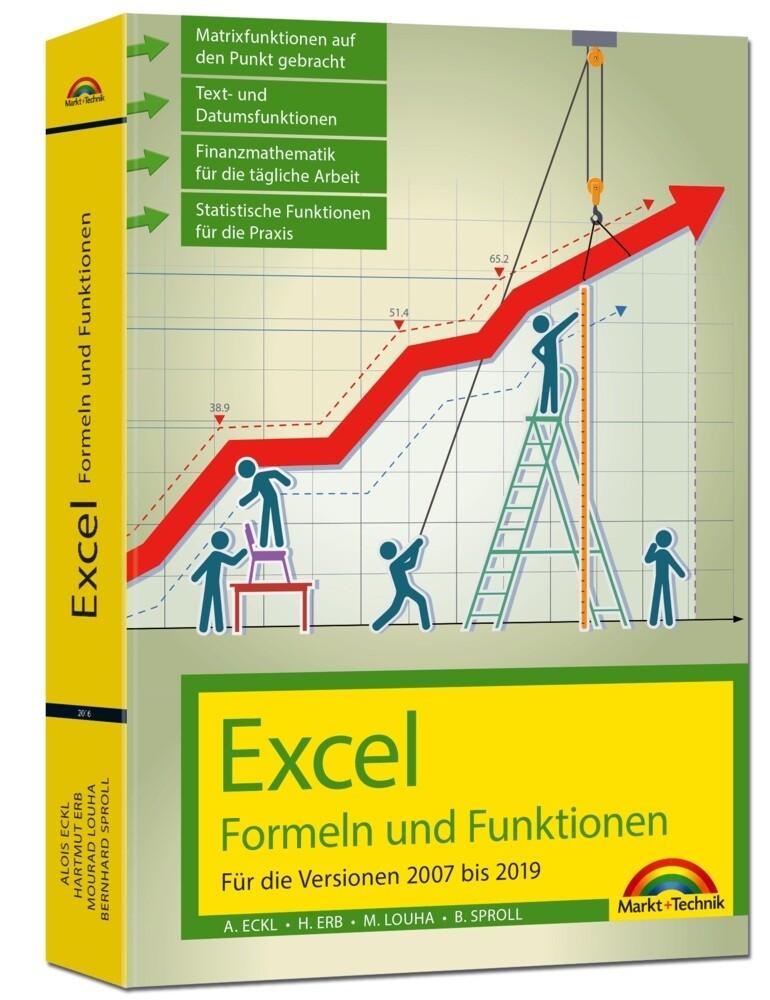Excel Formeln und Funktionen für die Versionen 2007 bis 2019 als Buch (kartoniert)