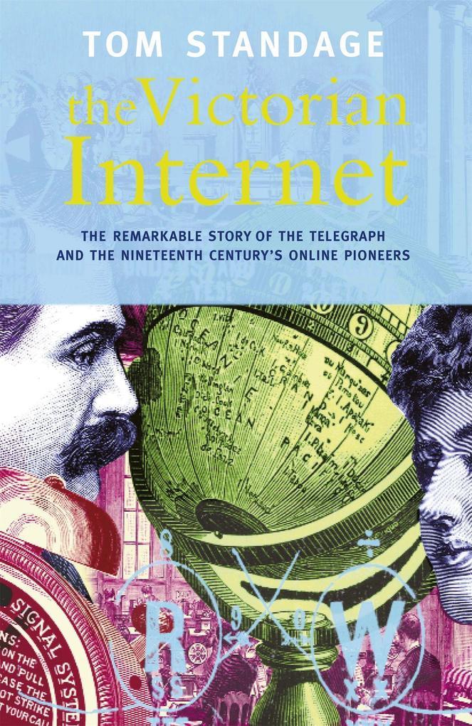 The Victorian Internet als Buch (kartoniert)