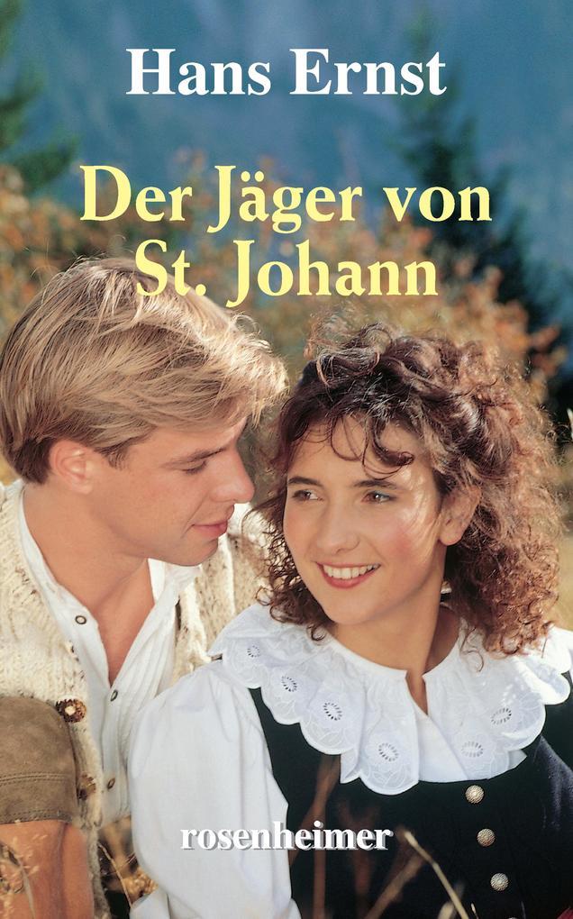 Der Jäger von St. Johann als eBook epub