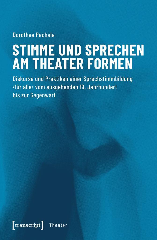 Stimme und Sprechen am Theater formen als eBook pdf