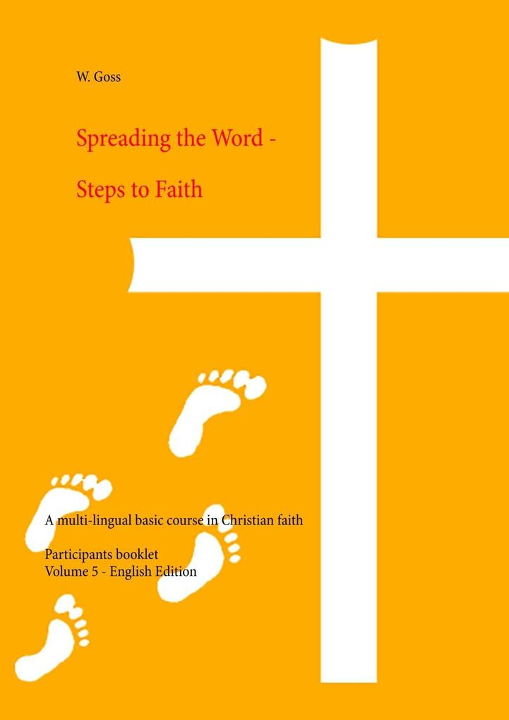 Spreading the Word - Steps to Faith als eBook epub